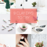 Roundup: 9 Clay DIYs to Try