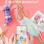 Real Talk: Dealing with Creative Burnout