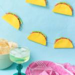 DIY Simple Taco Banner for a Cinco de Mayo Party!