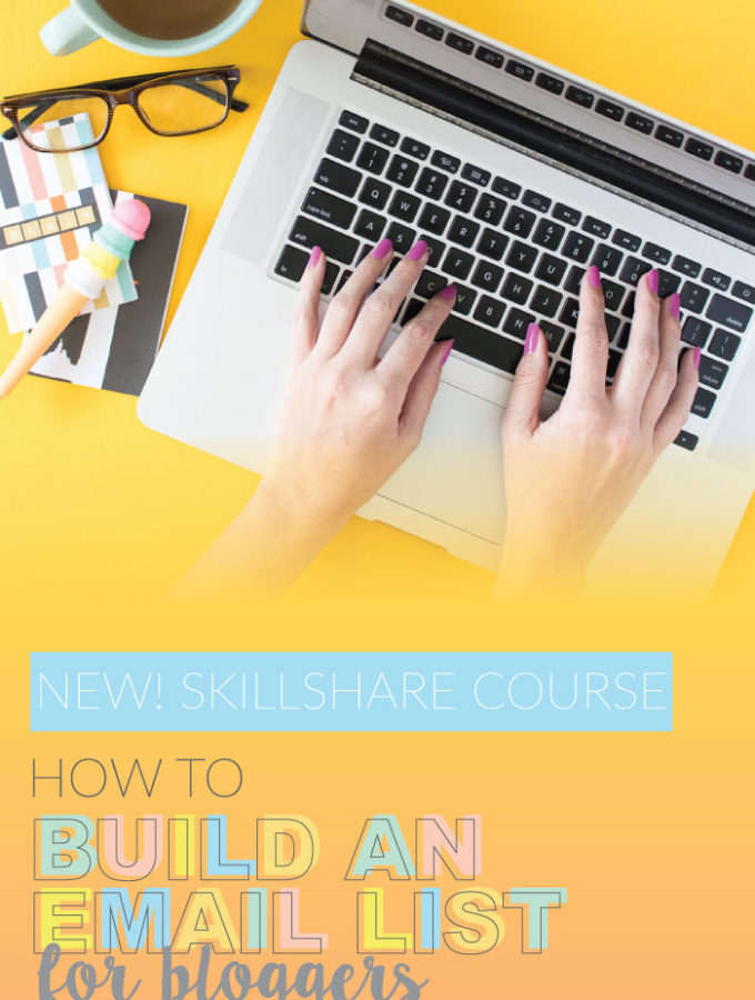 NEW Skillshare Course! How to Build an Email List for Bloggers