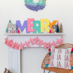 DIY Large Colorful Merry Sign